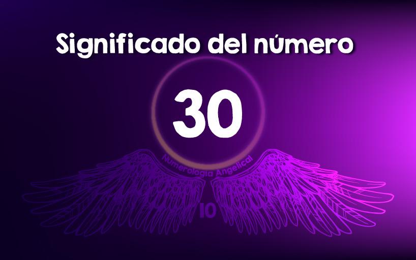 Significado del número 30