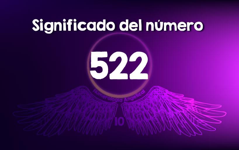 Significado del número 522