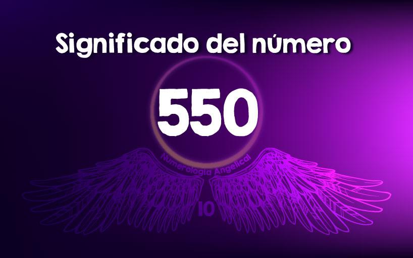 Significado del número 550