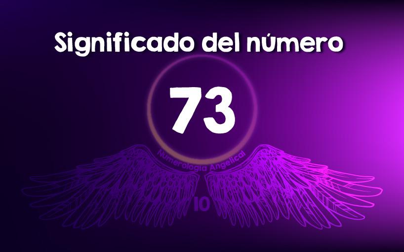 Significado del número 73