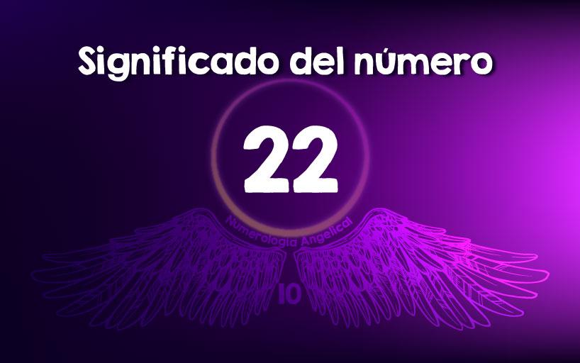 Significado del número 22