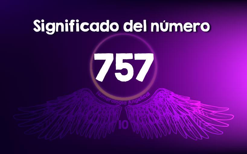 Significado del número 757