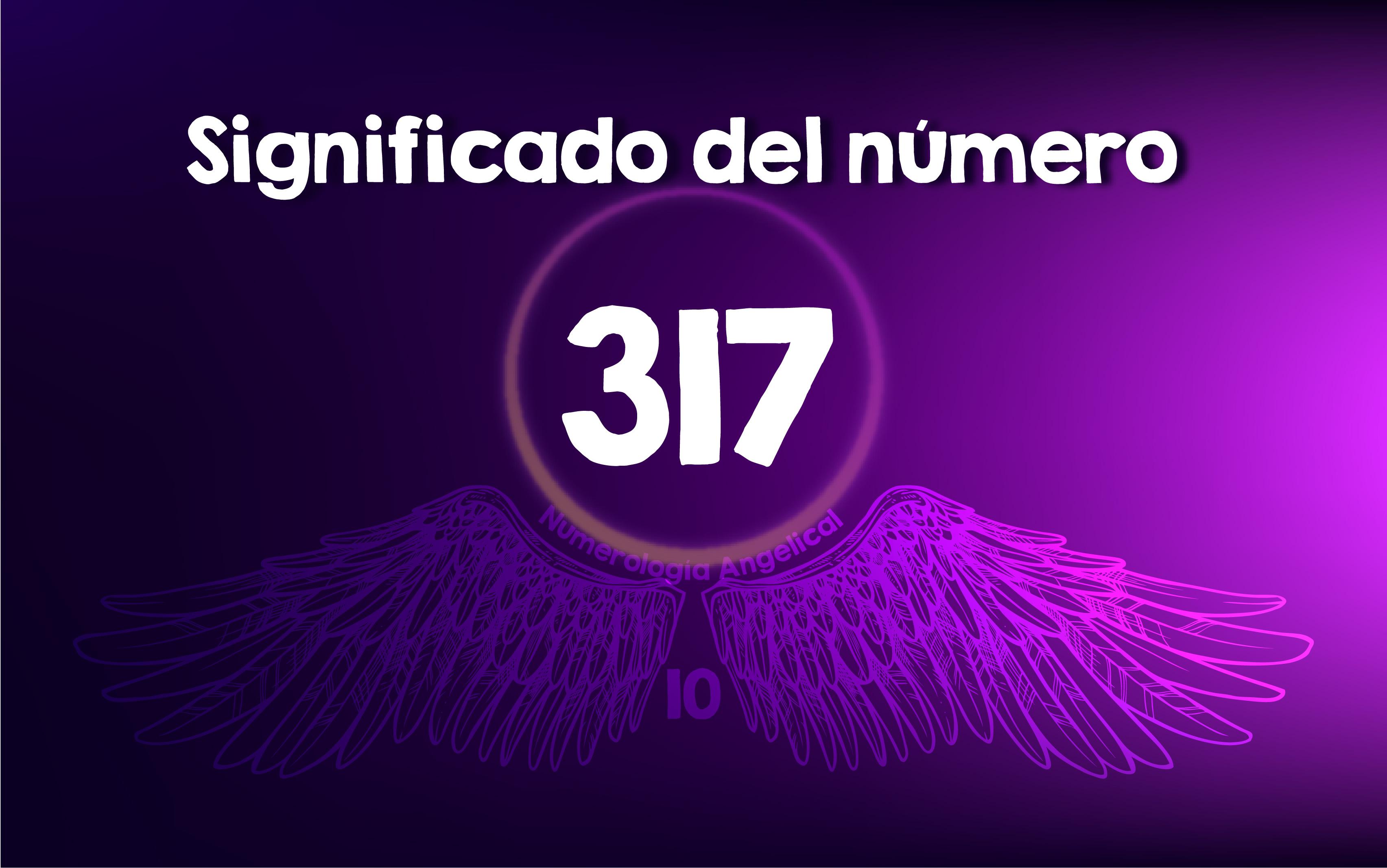 Significado del número 317