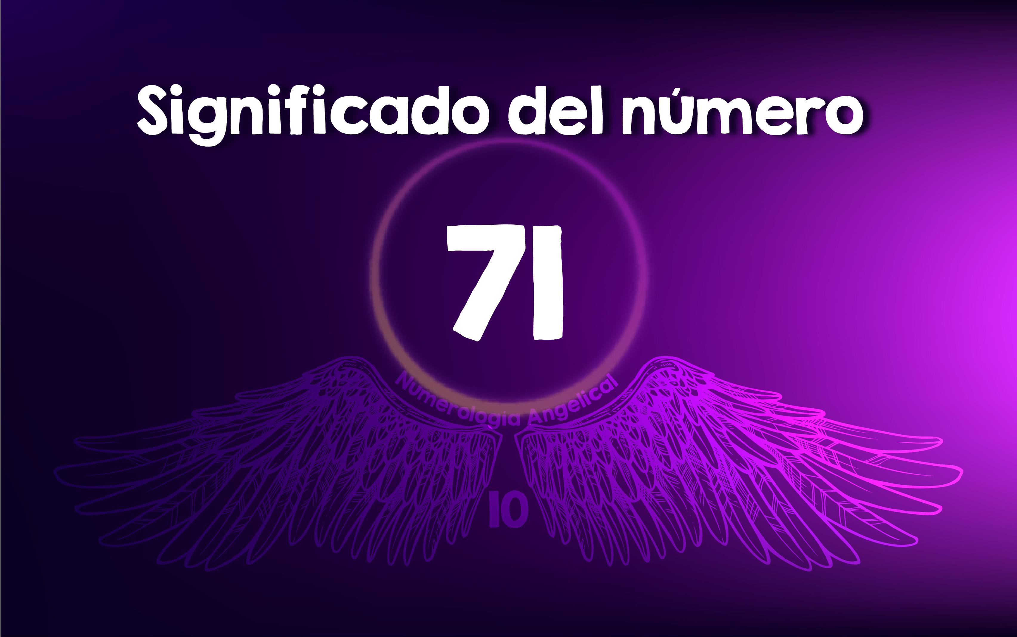 Significado del número 71